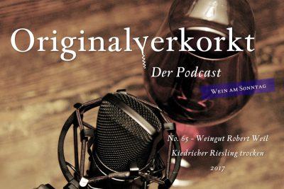 OVP065 – Wein am Sonntag – Weingut Robert Weil, Kiedricher Riesling trocken 2017