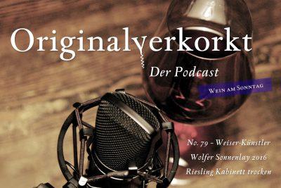 OVP079 – Wein am Sonntag – Weiser-Künstler Wolfer Sonnenlay Riesling Kabinett trocken 2016