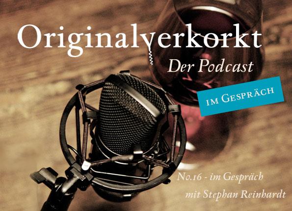 Teaser Podcast Originalverkorkt Nummer 16 mit Stephan Reinhardt